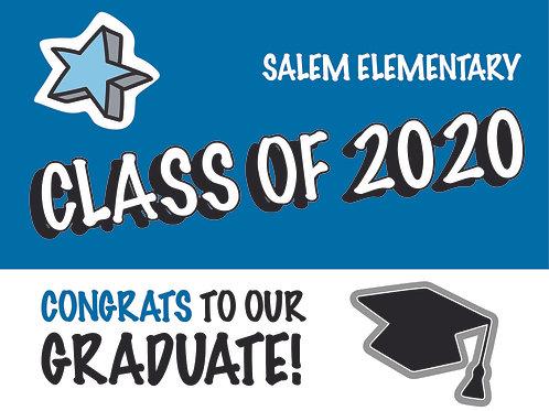 Salem Elementary School Grad Lawn Sign