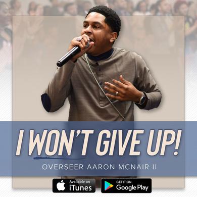 I Won't Give Up!