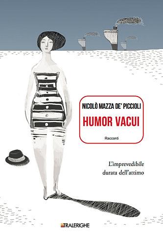 Risultati immagini per Humor vacui, racconti di Nicolò Mazza de' Piccioli