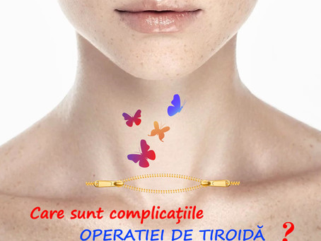 Care sunt complicațiile operației de tiroidă?