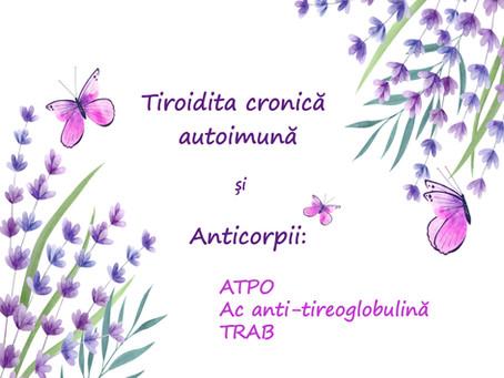Tiroidita autoimună și anticorpii ei