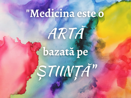 Medicina este o artă bazată pe știință