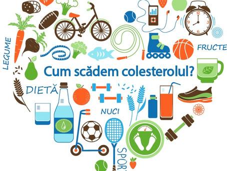 Cum scădem colesterolul?