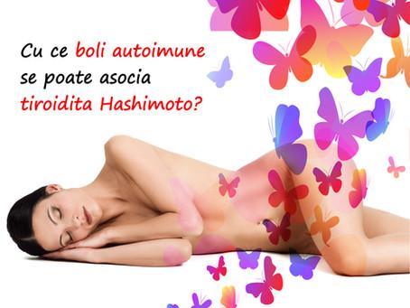 Cu ce boli autoimune se poate asocia tiroidita Hashimoto?