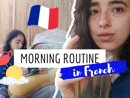 My morning routine in French