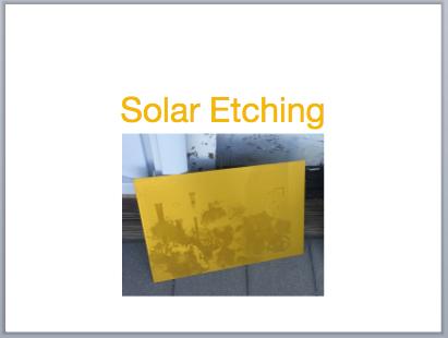 Solar Etching (PPTX)