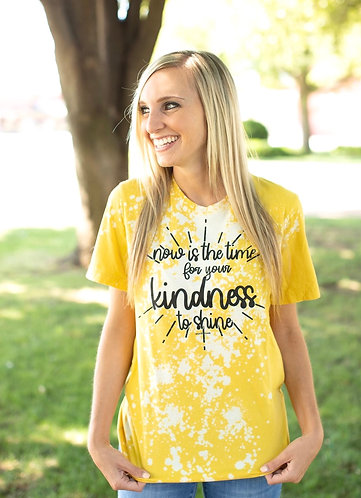 Now is the time for your kindness to shine