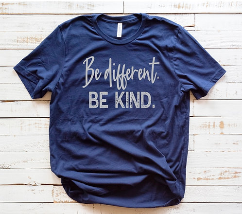 Be different. Be Kind.