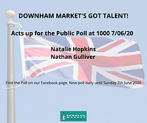 FIFTH AND FINAL DOWNHAM MARKET'S GOT TALENT POLL LIVE FROM 10 AM TODAY!
