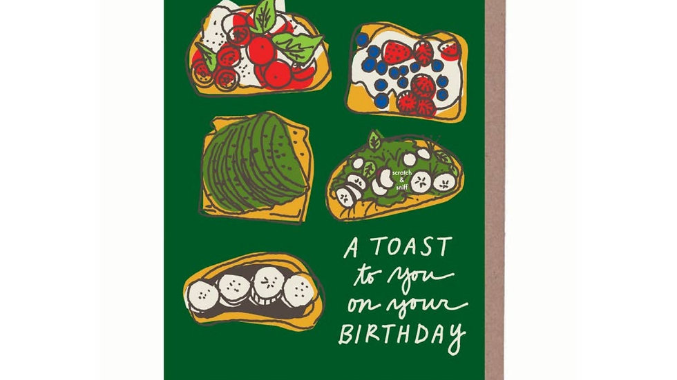 Greeting Card | Birthday • Scratch+Sniff Toast