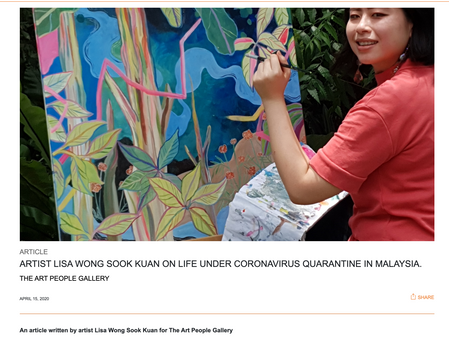ARTIST LISA WONG SOOK KUAN ON LIFE UNDER CORONAVIRUS QUARANTINE IN MALAYSIA.
