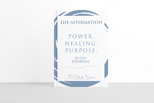 The Affirmation...POWER. HEALING. PURPOSE. JOURNAL          (Full Length)