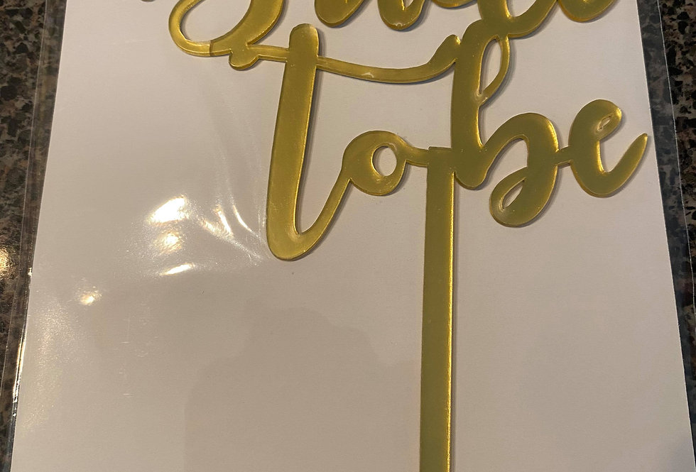 TBS Accessories - Acrylic Cake Topper Bride to Be Gold