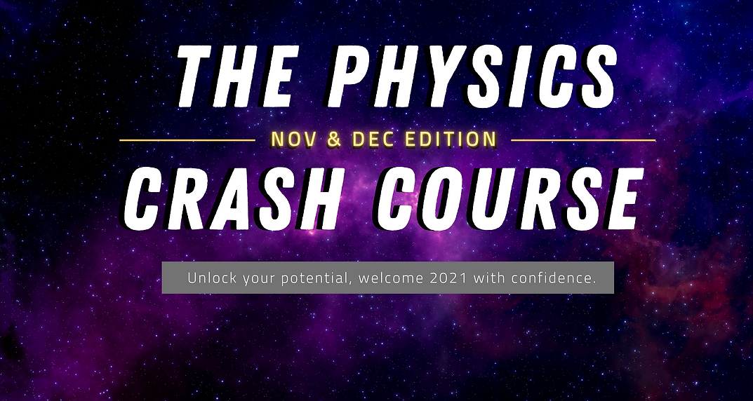 SG Physics Year-End Holiday Crash Course | Nov & Dec 2020