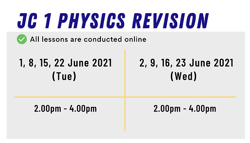 Top Physics Tuition in Singapore. O Level and A Level Physics Holiday Online Revision Programme (June 2021) at SG Physics, by ex-MOE teachers. Premium revision notes are made for Sec 3 / JC 1 / JC 2 students. Revision starts from Week 2 until Week 4 of June 2021.