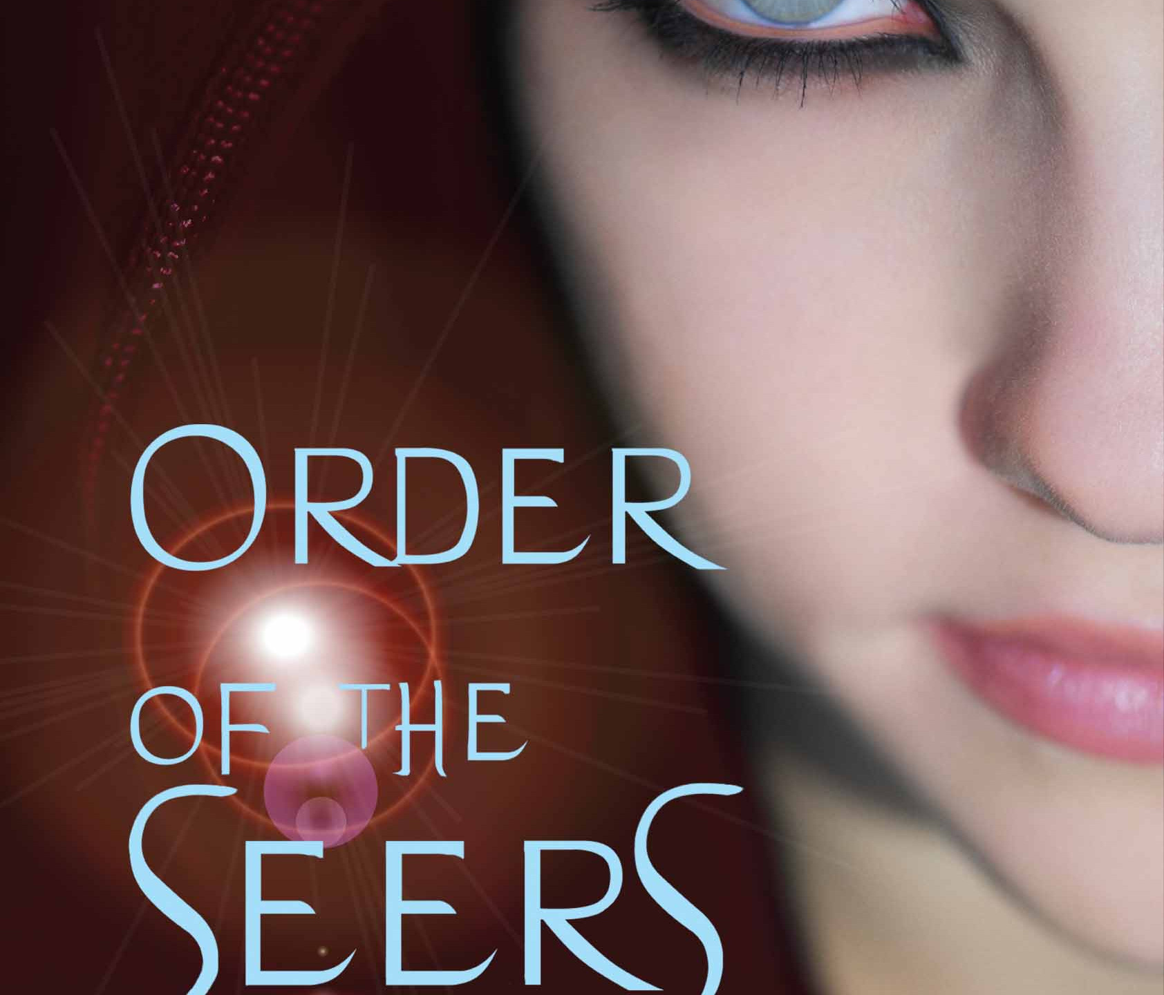 Order of the Seers: Book I