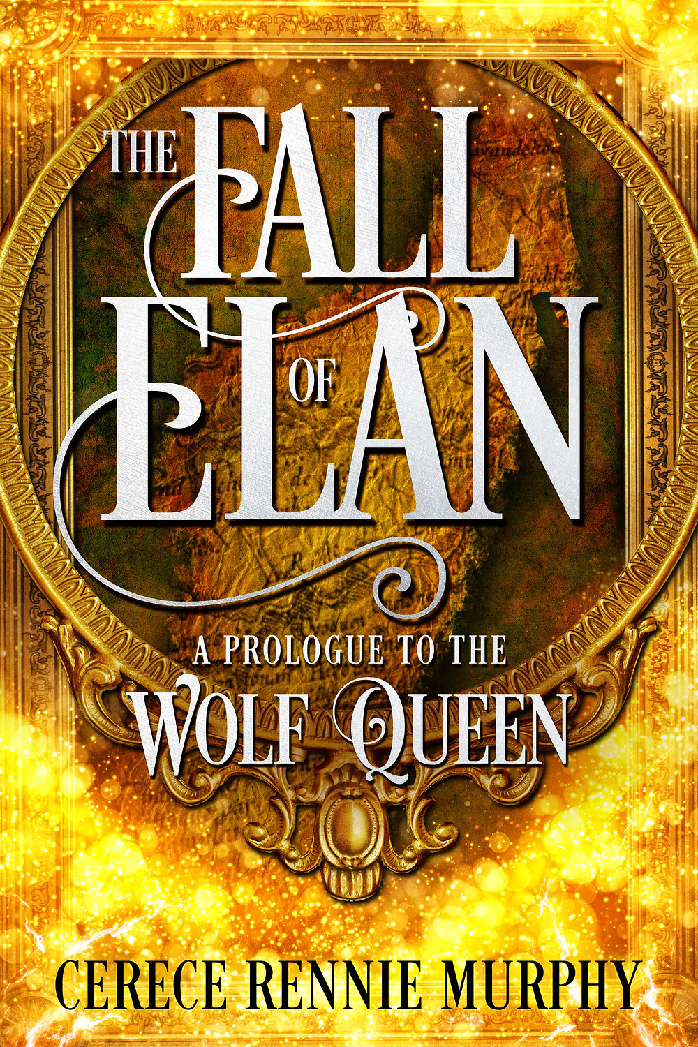 The Fall of Elan: A Prologue to The Wolf Queen
