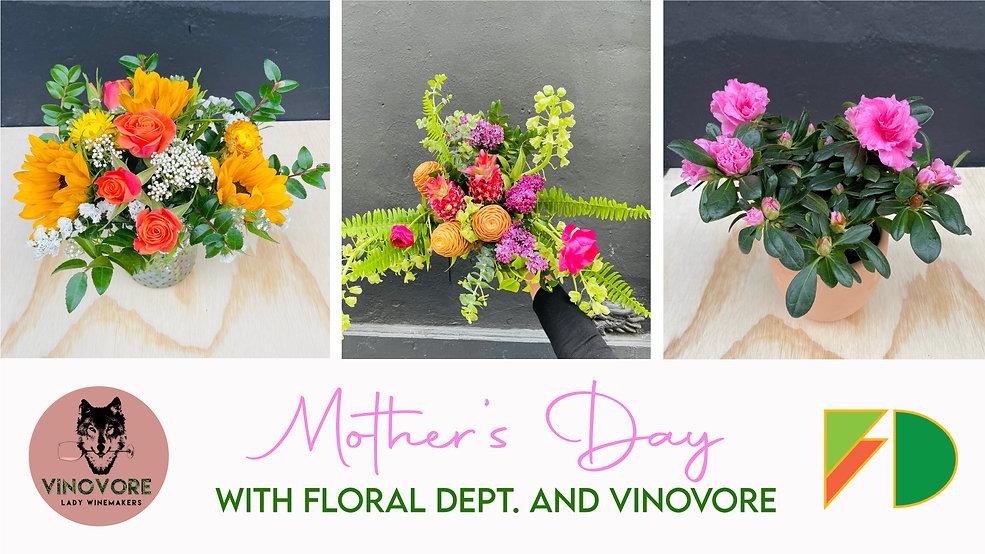Floral-Dept-x-Vinovore-x-Mothers-Day.jpg