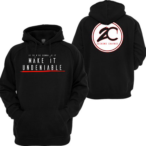 2C Make It Undeniable Hoodie