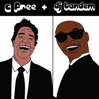 C-Free and DJ Tandem Show