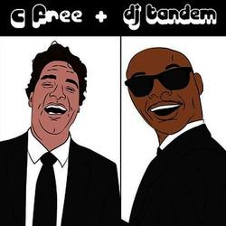 C-Free and DJ Tandem Show
