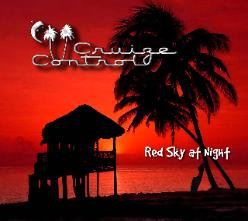 CRUIZE CONTROL RED SKY AT NIGHT CD