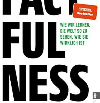 Rezension: Factfulness von Hans Rosling