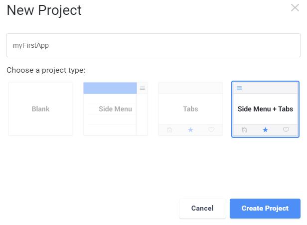 new project myfirstapp choose a project type blank side menu tabs side menu plus tabs cancel create project