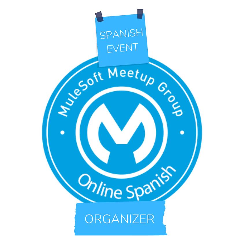 Meetup en español #6 - MuleSoft para profesionales de Java (segunda edición)