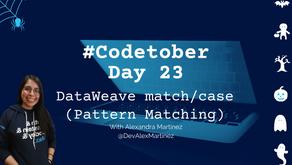 DataWeave match/case (Pattern Matching) | #Codetober 2021 Day 23