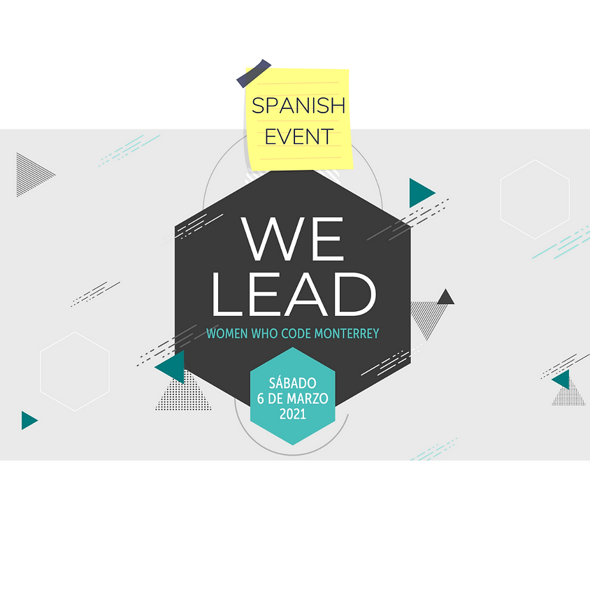 Women Who Code: We Lead