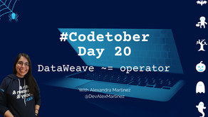 DataWeave ~= (equal-ish) operator | #Codetober 2021 Day 20