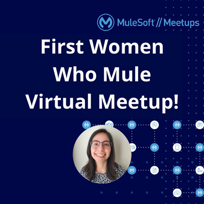 First Women Who Mule Virtual Meetup!