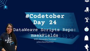 DataWeave Scripts Repo: maskFields function | #Codetober 2021 Day 24