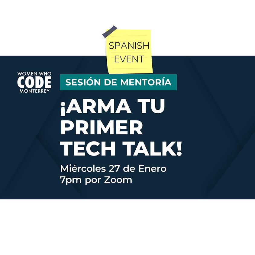Sesión de mentoría: ¡Arma tu primer Tech Talk!