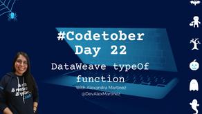 DataWeave typeOf function | #Codetober 2021 Day 22