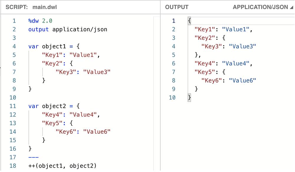 dw 2.0 output application json var object1 key1 value1 key2 key3 value3 var object2 key4 value4 key5 key6 value6 plus plus ++ object1 object2