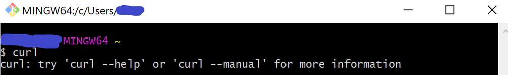 command prompt window $ curl curl: try 'curl --help' or 'curl --manual' for more information