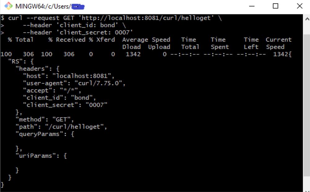 curl --request GET 'http://localhost:8081/curl/helloget' \     --header 'client_id: bond' \     --header 'client_secret: 0007'
