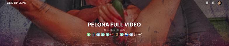PELONA FULL VIDEO | LINE TIMELINE 2021-0