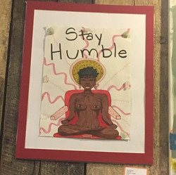 """""""Stay Humble"""""""