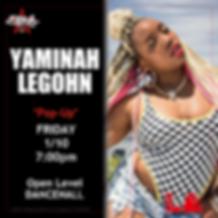 Yaminah_ Dancehall Flyer EXPG LA.png