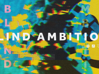 THE BASKERVILLES | 'Blind Ambition' out now