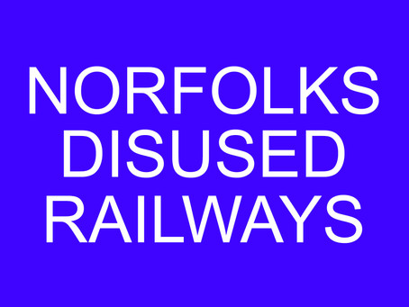 Norfolks disused railways YouTube page launched