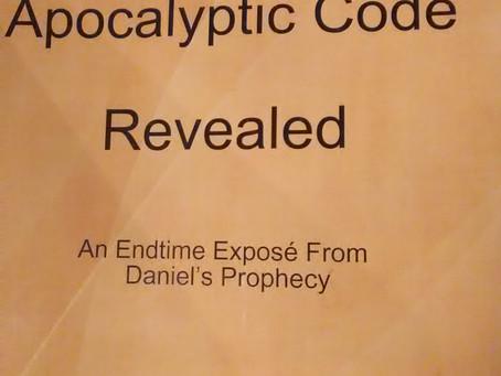 Daniel's Apocalyptic Code Revealed
