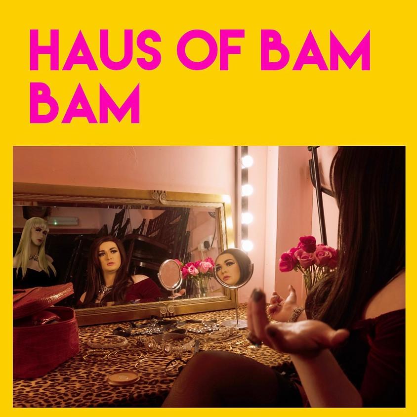 HAUS OF BAM BAM
