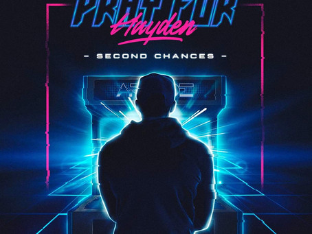 Pray For Hayden - Second Chances - Review