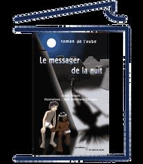 Le messager de la nuit