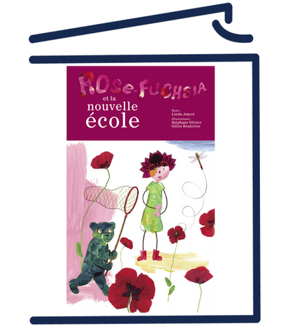 Rose-Fuchsia et la nouvelle école