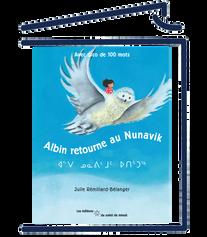 Albin retourne au Nunavik